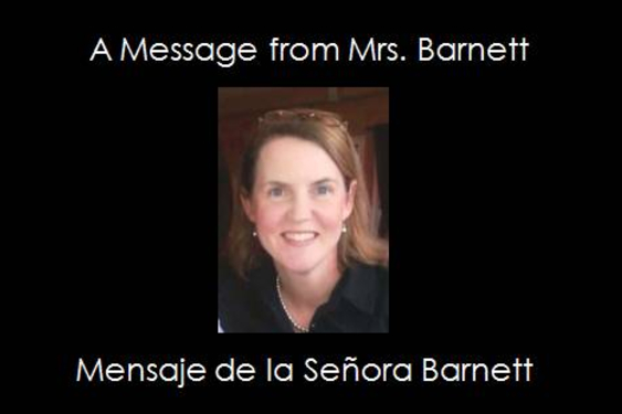 January 6, 2021 Message from Mrs. Barnett ~  6 de enero de 2021 Mensaje de la Sra. Barnett